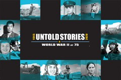 Untold Stories: World War II at 75