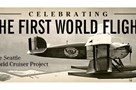 Celebrating the First World Flight: The Seattle World Cruiser Project